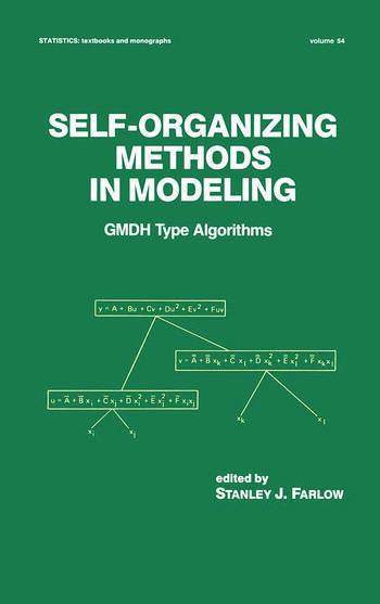 Self-Organizing Methods in Modeling GMDH Type Algorithms book cover