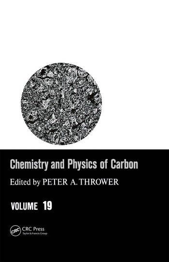 Chemistry & Physics of Carbon Volume 19 book cover
