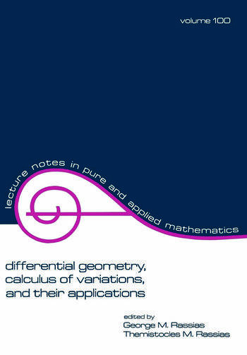 Differential Geometry, Calculus of Variations, and Their Applications book cover