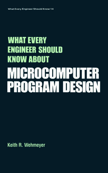 What Every Engineer Should Know about Microcomputer Software book cover