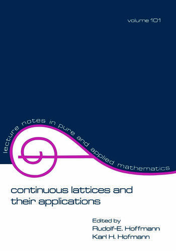 Continuous Lattices and Their Applications book cover