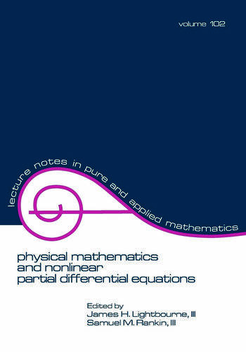 Physical Mathematics and Nonlinear Partial Differential Equations book cover