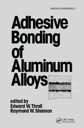 Adhesive Bonding of Aluminum Alloys book cover