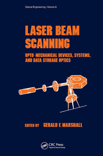 Laser Beam Scanning Opto-Mechanical Devices, Systems, and Data Storage Optics book cover