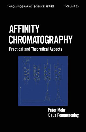 Affinity Chromatography Practical and Theoretical Aspects book cover