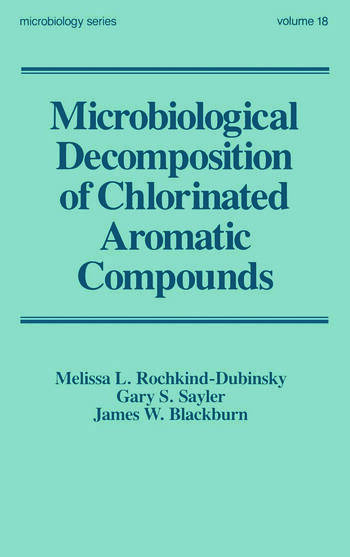 Microbiological Decomposition of Chlorinated Aromatic Compounds book cover