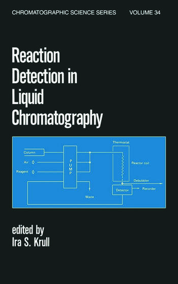Reaction Detection in Liquid Chromatography book cover