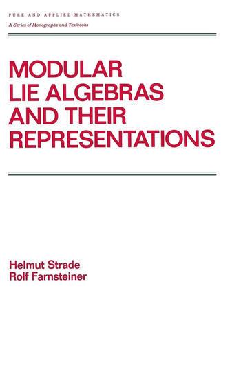 Modular Lie Algebras and their Representations book cover