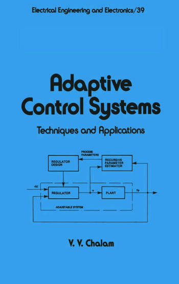 Adaptive Control Systems Techniques and Applications book cover