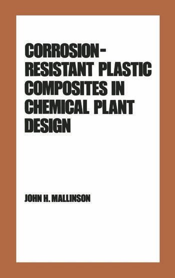 Corrosion-Resistant Plastic Composites in Chemical Plant Design book cover