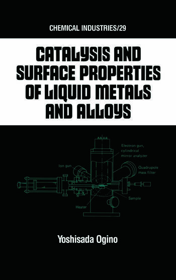 Catalysis and Surface Properties of Liquid Metals and Alloys book cover