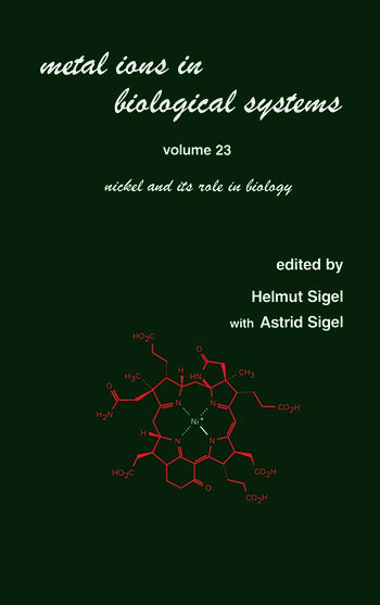 Metal Ions in Biological Systems Volume 23: Nickel and its Role in Biology book cover