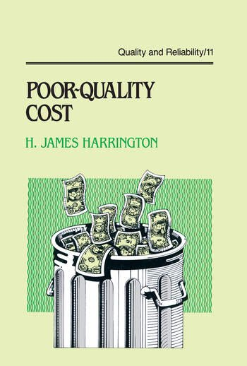 Poor-Quality Cost Implementing, Understanding, and Using the Cost of Poor Quality book cover
