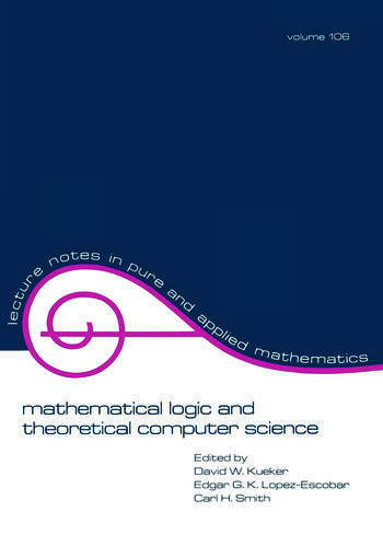 Mathematical Logic and Theoretical Computer Science book cover