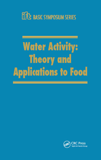Water Activity Theory and Applications to Food book cover