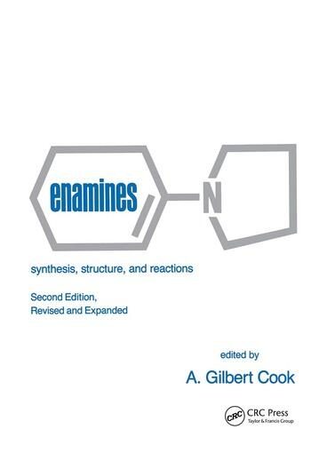 Enamines Synthesis: Structure, and Reactions, Second Edition, book cover