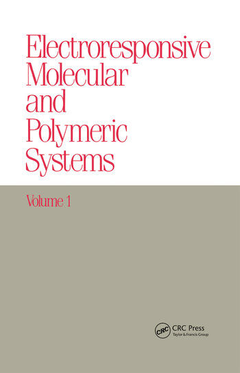 Electroresponsive Molecular and Polymeric Systems Volume 1: book cover