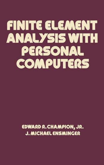 Finite Element Analysis with Personal Computers book cover