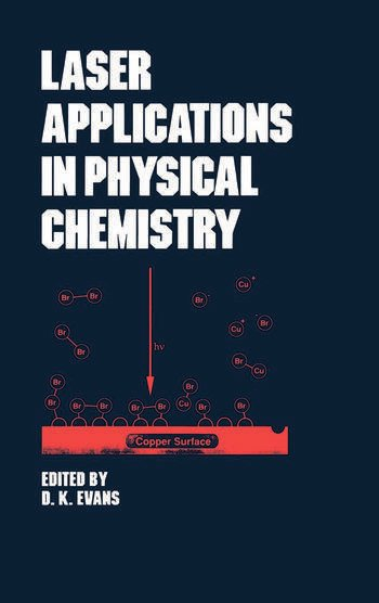 Laser Applications in Physical Chemistry book cover