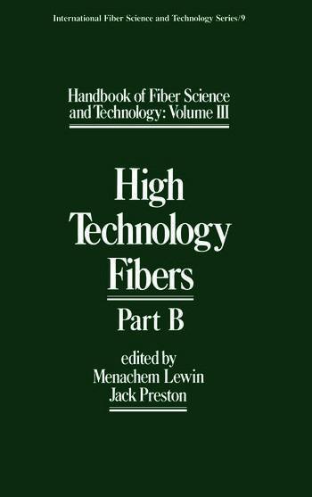 Handbook of Fiber Science and Technology Volume 3 High Technology Fibers: Part B book cover