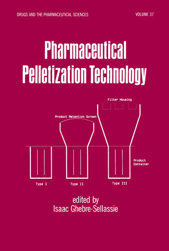Pharmaceutical Pelletization Technology book cover