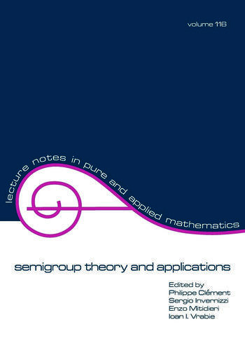 semigroup theory and applications book cover