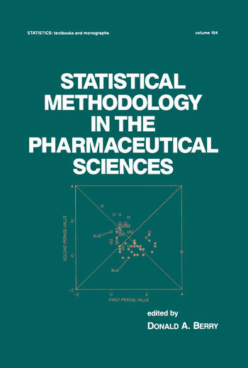 Statistical Methodology in the Pharmaceutical Sciences book cover