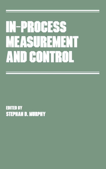 In-Process Measurement and Control book cover