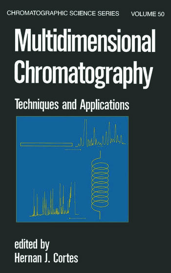 Multidimensional Chromatography Techniques and Applications book cover