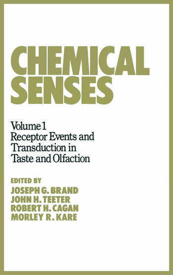 Chemical Senses Receptor Events and Transduction in Taste and Olfaction book cover