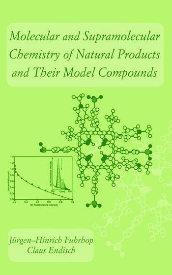 Molecular and Supramolecular Chemistry of Natural Products and Their Model Compounds book cover