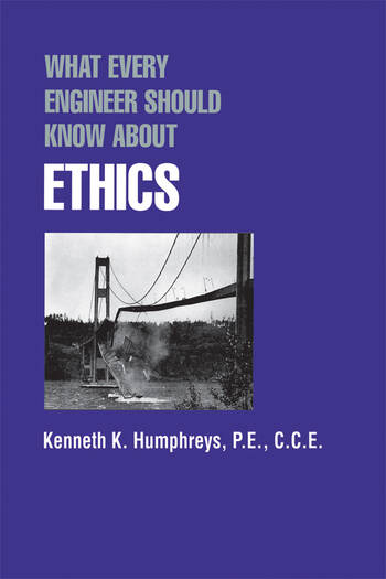 What Every Engineer Should Know about Ethics book cover