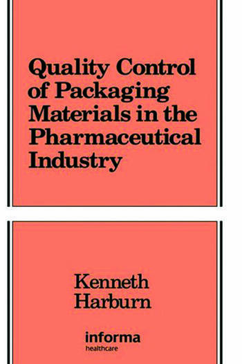 Quality Control of Packaging Materials in the Pharmaceutical Industry book cover