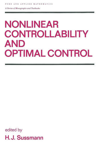 Nonlinear Controllability and Optimal Control book cover