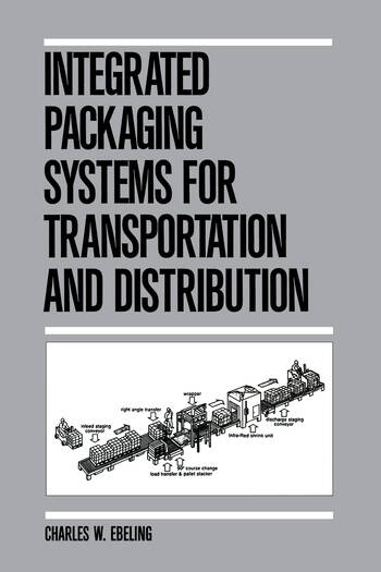 Integrated Packaging Systems for Transportation and Distribution book cover