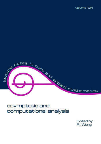 Asymptotic and Computational Analysis Conference in Honor of Frank W.j. Olver's 65th Birthday book cover