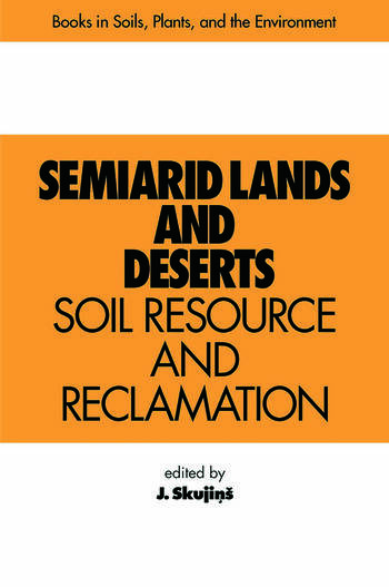Semiarid Lands and Deserts Soil Resource and Reclamation book cover