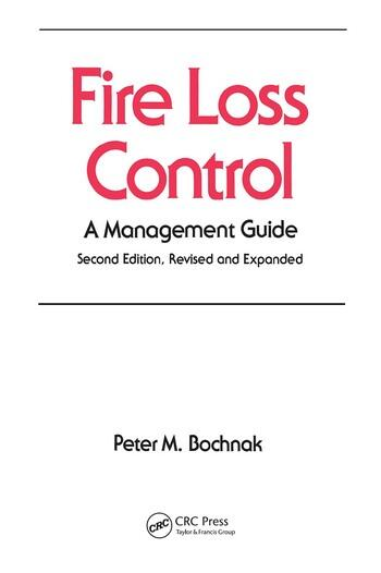 Fire Loss Control A Management Guide, Second Edition, book cover