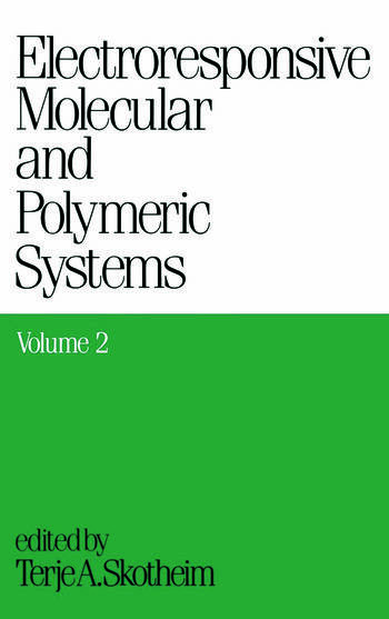 Electroresponsive Molecular and Polymeric Systems Volume 2: book cover