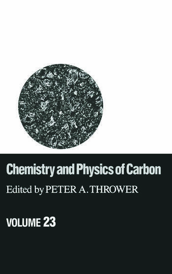 Chemistry & Physics of Carbon Volume 23 book cover
