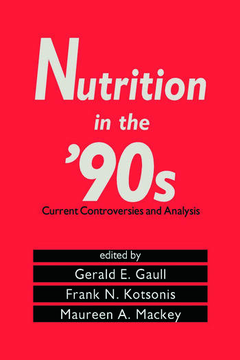 Nutrition in the '90s Current Controversies and Analysis book cover