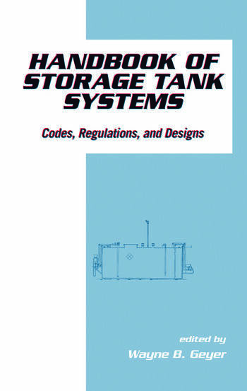 Handbook of Storage Tank Systems Codes: Regulations, and Designs book cover