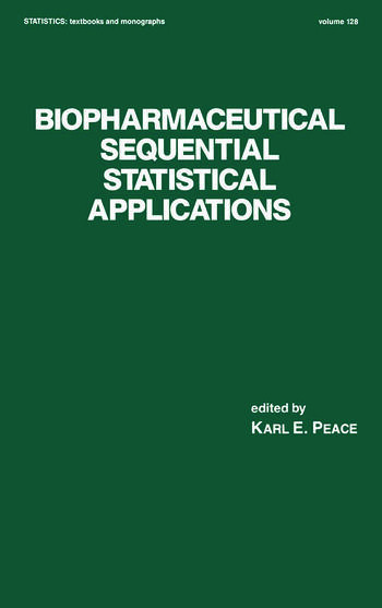 Biopharmaceutical Sequential Statistical Applications book cover