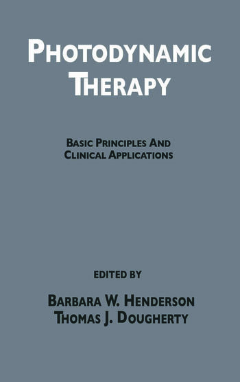 Photodynamic Therapy Basic Principles and Clinical Applications book cover