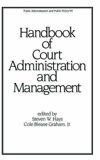 Handbook of Court Administration and Management book cover