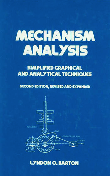 Mechanism Analysis Simplified and Graphical Techniques, Second Edition, book cover