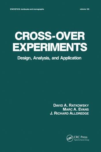 Cross-Over Experiments Design, Analysis and Application book cover