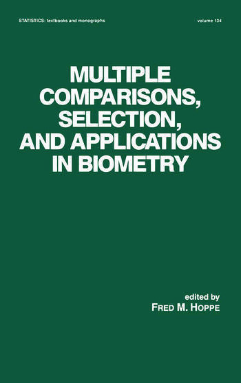 Multiple Comparisons, Selection and Applications in Biometry book cover