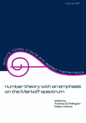 Number Theory with an Emphasis on the Markoff Spectrum book cover