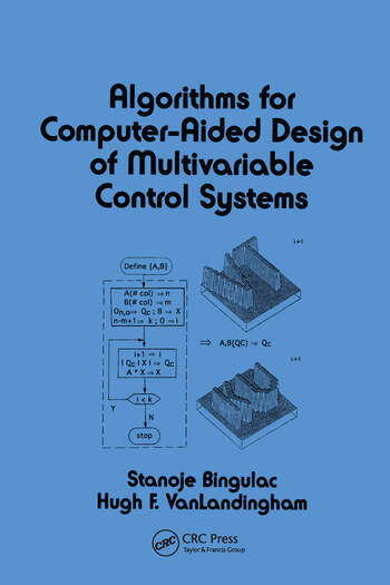 Algorithms for Computer-Aided Design of Multivariable Control Systems book cover